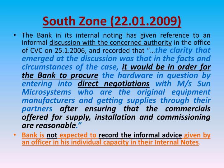 South Zone (22.01.2009)