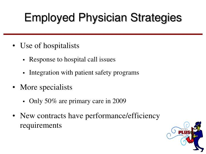 Employed Physician Strategies