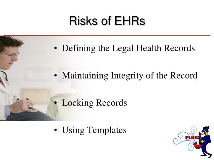 Risks of EHRs