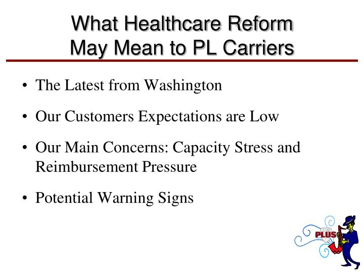 What Healthcare Reform