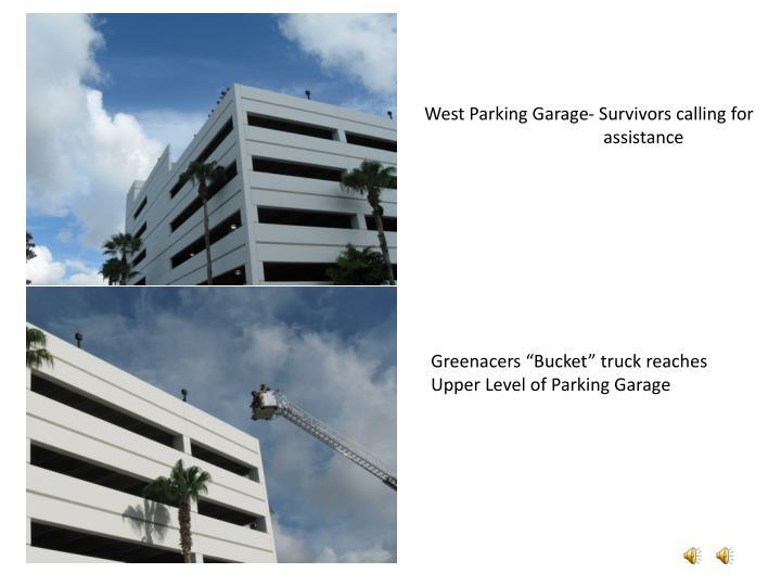 West Parking Garage- Survivors calling for