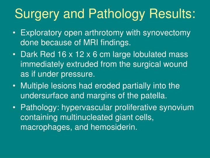 Surgery and Pathology Results: