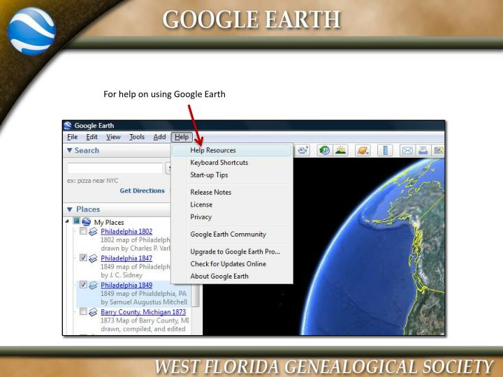 For help on using Google Earth