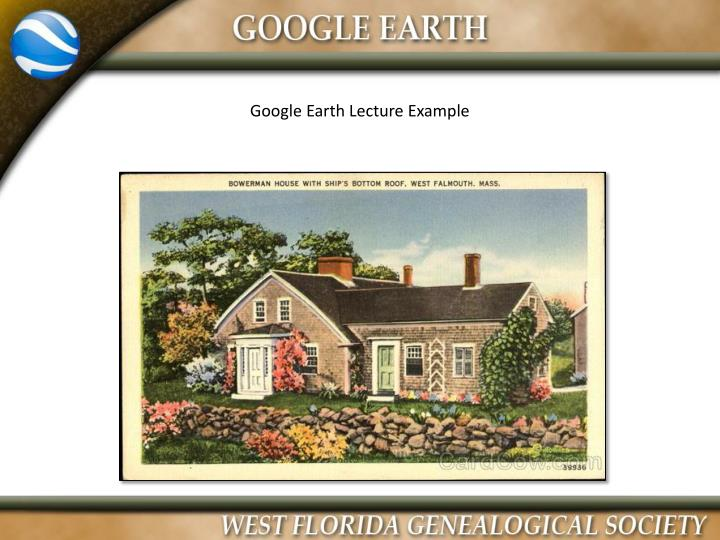Google Earth Lecture Example