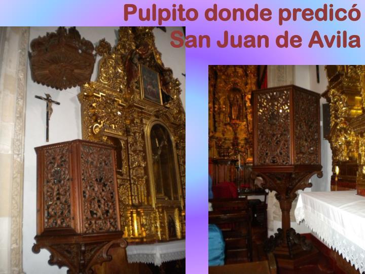 Pulpito donde predicó