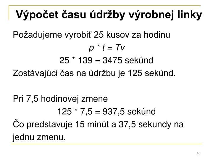 Výpočet času údržby výrobnej linky