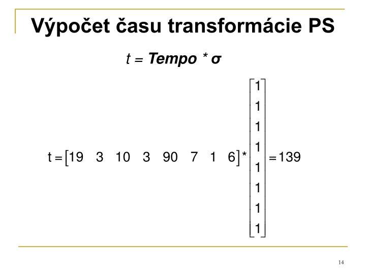 Výpočet času transformácie PS