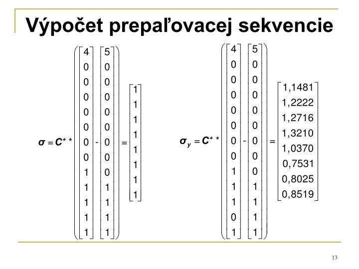 Výpočet prepaľovacej sekvencie