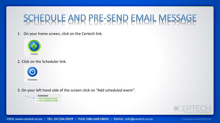 Schedule and Pre-send email message