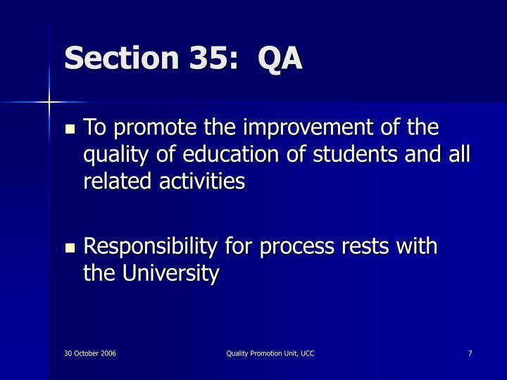 Section 35:  QA