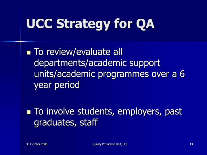 UCC Strategy for QA