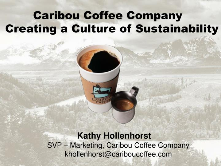 Caribou Coffee Company