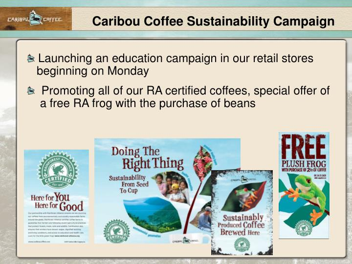 Caribou Coffee Sustainability Campaign