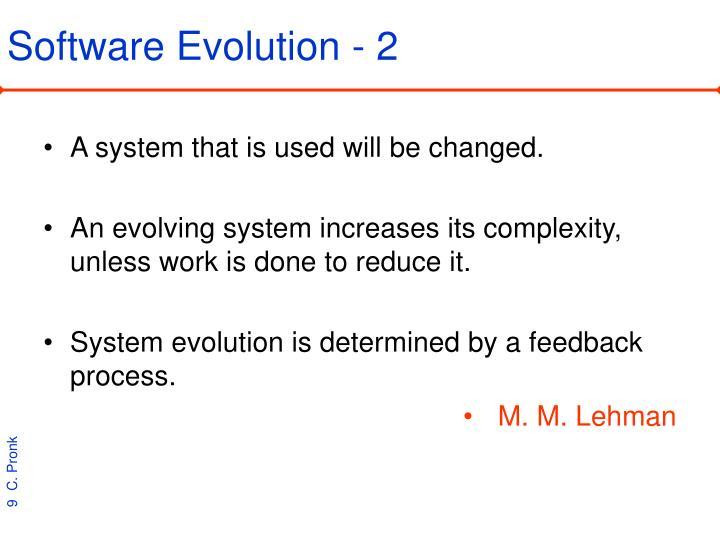 Software Evolution - 2