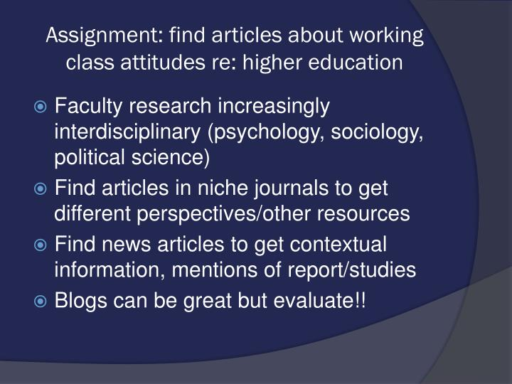 Assignment: find articles about working class attitudes re: higher education