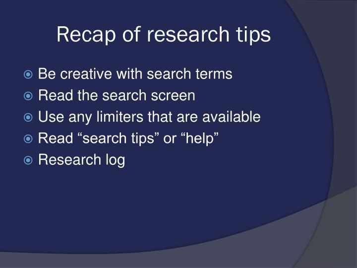 Recap of research tips