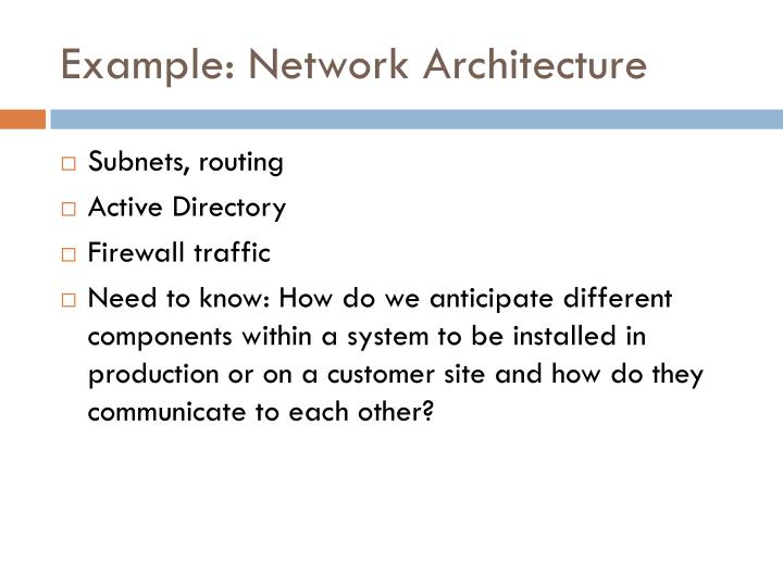 Example: Network Architecture
