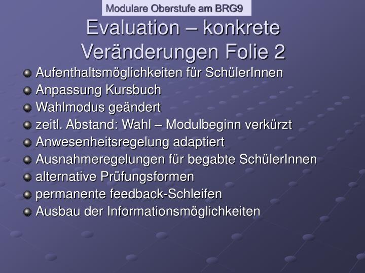 Evaluation – konkrete Veränderungen Folie 2