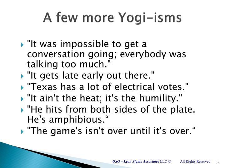 A few more Yogi-isms