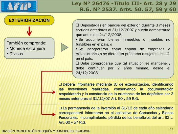 Ley N° 26476 -Título III- Art. 28 y 29