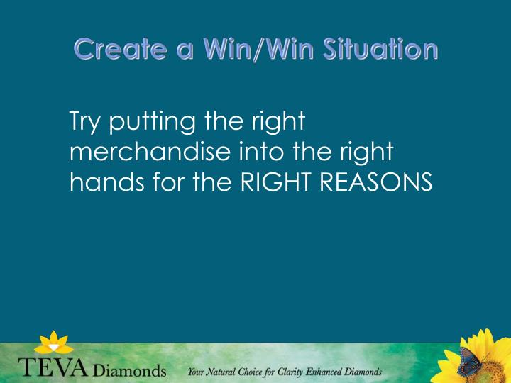 Create a Win/Win Situation
