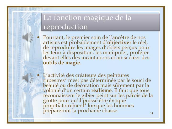 La fonction magique de la reproduction