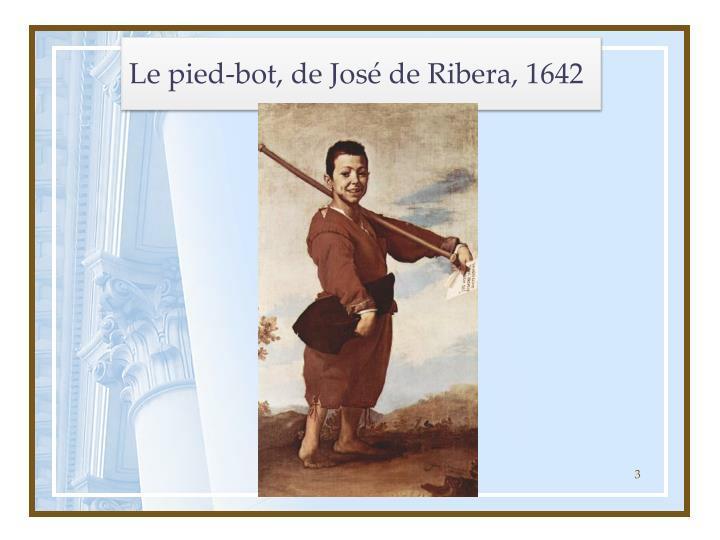 Le pied-bot, de José de Ribera, 1642