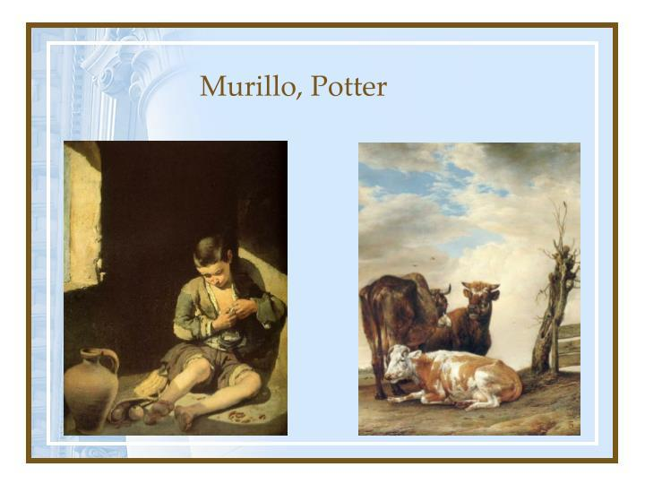 Murillo, Potter