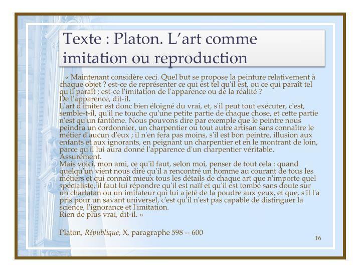 Texte : Platon. L'art comme imitation ou reproduction
