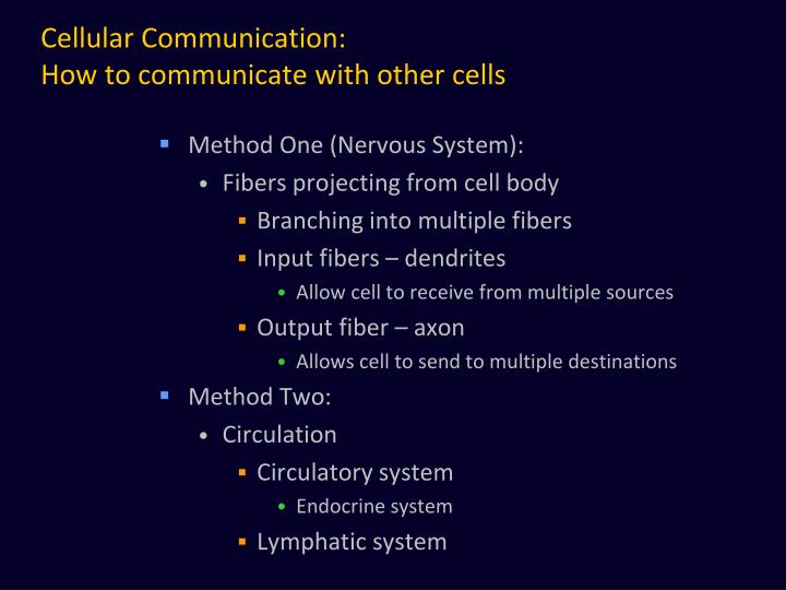 Cellular Communication:
