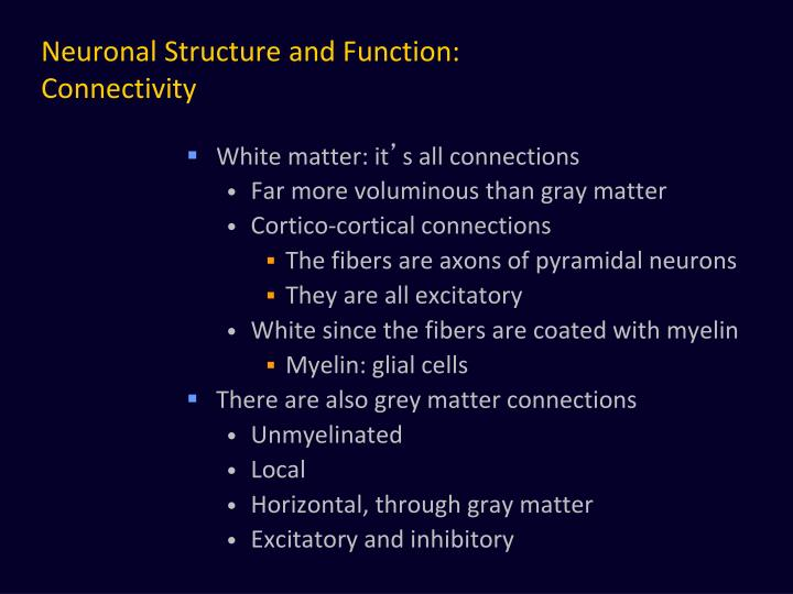 Neuronal Structure and Function: