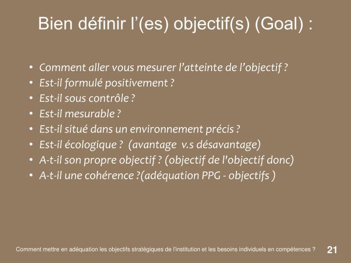Comment aller vous mesurer l'atteinte de l'objectif ?