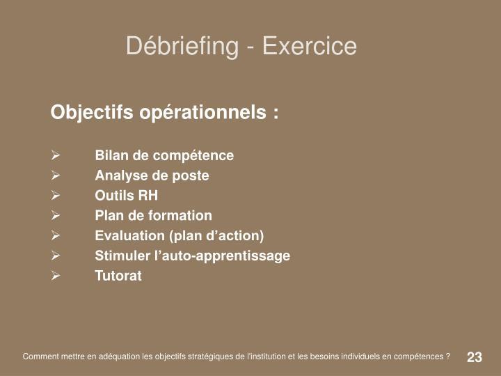 Débriefing - Exercice