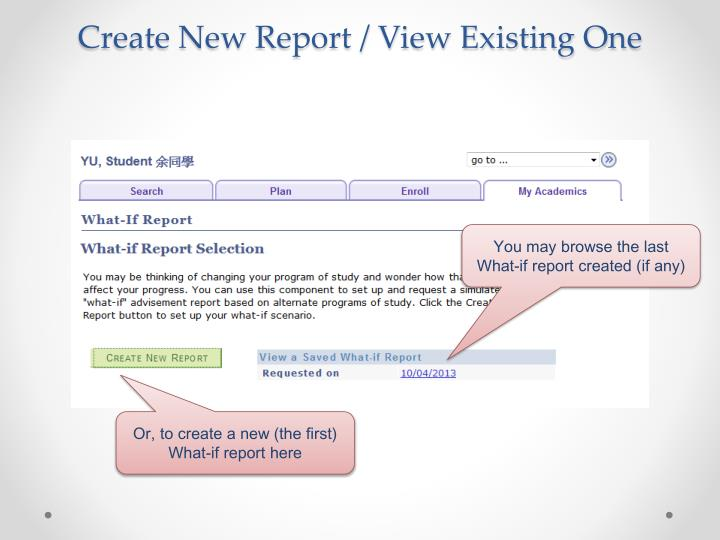 Create New Report / View Existing One