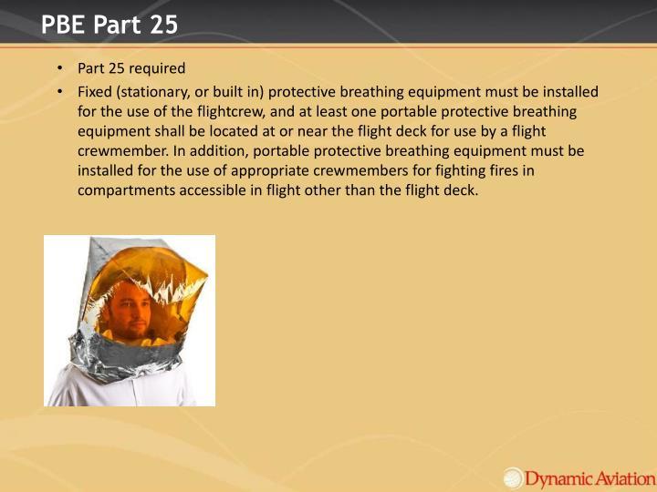 PBE Part 25