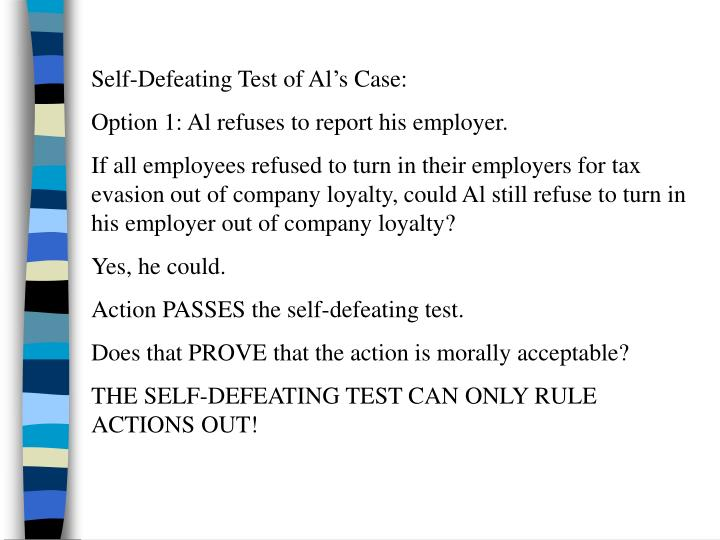 Self-Defeating Test of Al's Case: