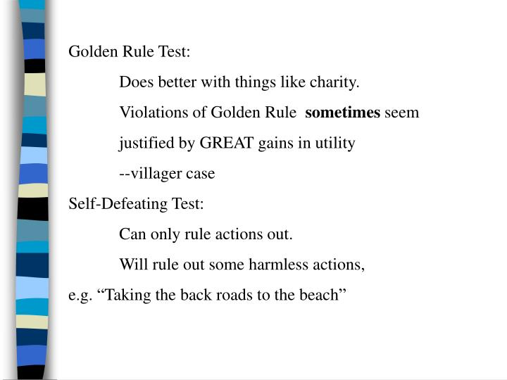Golden Rule Test: