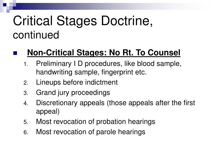 Critical Stages Doctrine,
