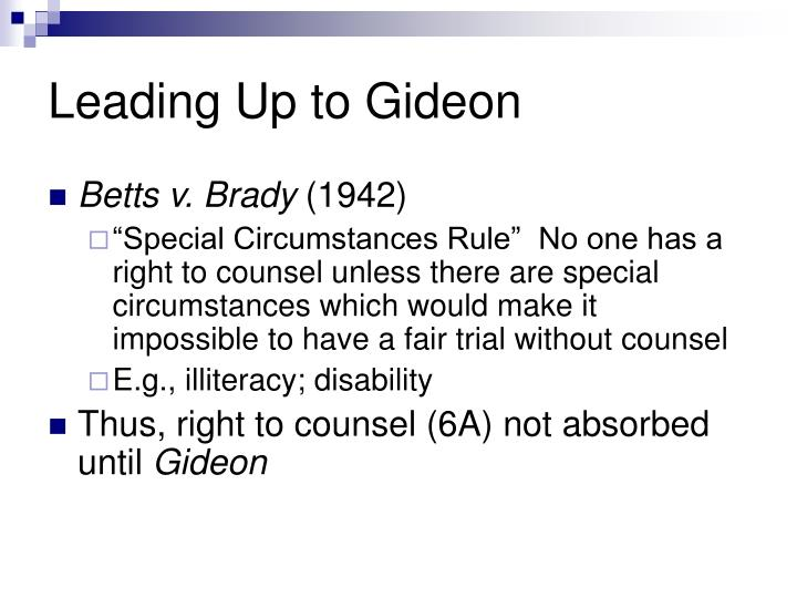 Leading up to gideon