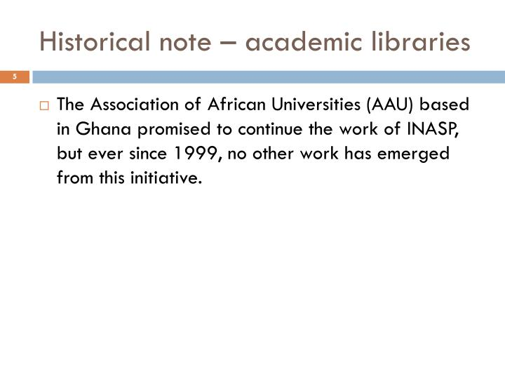 Historical note – academic libraries