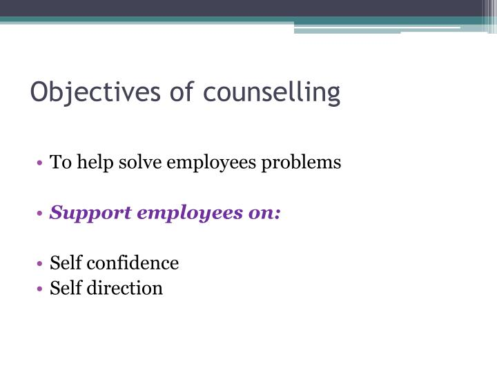 Objectives of counselling
