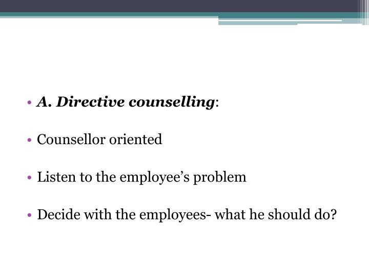 A. Directive counselling