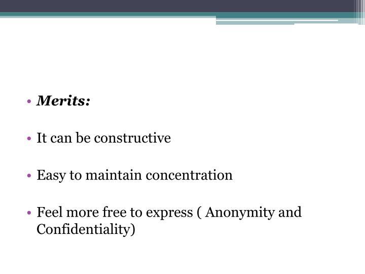 Merits: