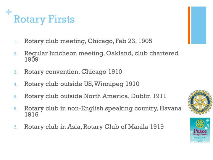 Rotary Firsts
