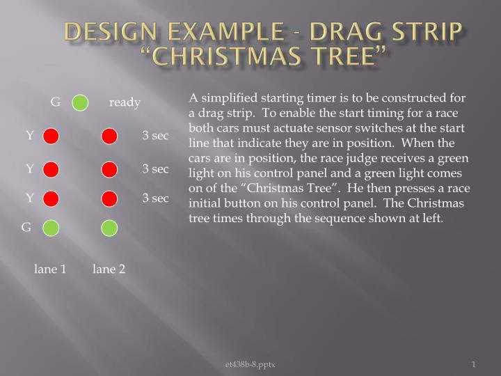 "Design Example - Drag Strip ""Christmas Tree"