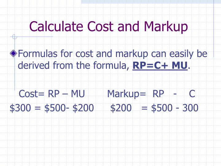 Calculate Cost and Markup