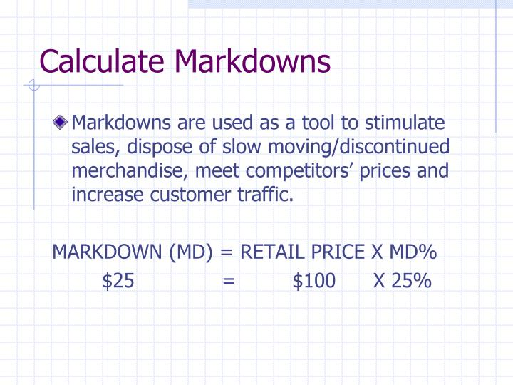 Calculate Markdowns