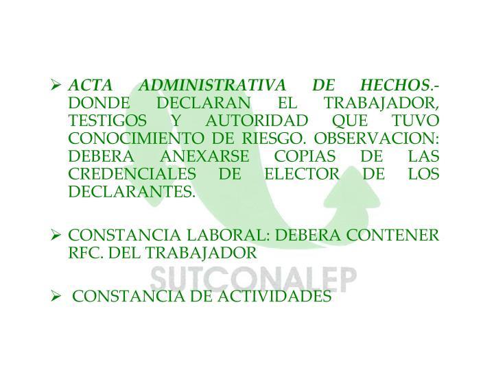 ACTA ADMINISTRATIVA DE HECHOS