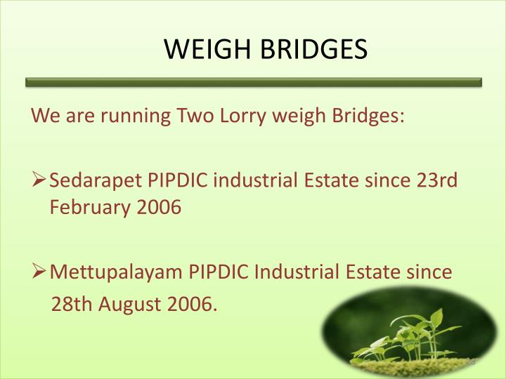 WEIGH BRIDGES