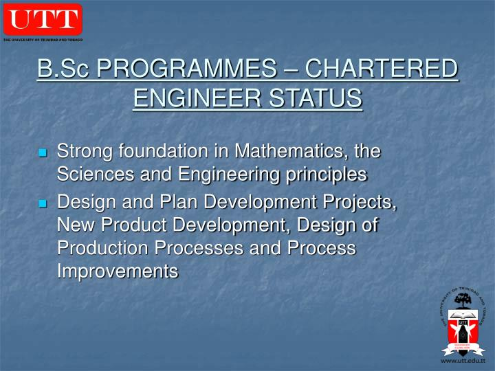 B.Sc PROGRAMMES – CHARTERED ENGINEER STATUS